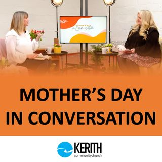 Mothers Day Conversation - 14.03.21