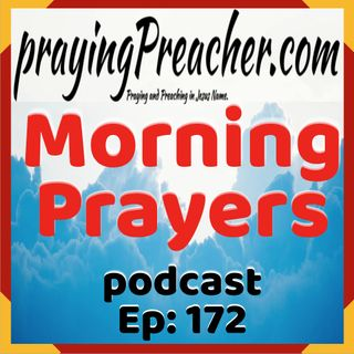 Morning Prayers Podcast Ep172