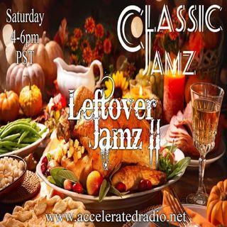 Classic Jamz *Leftover Jamz* 11/28/2020
