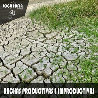 Rachas productivas e improductivas