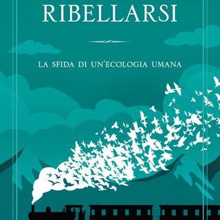 """Giulio Dellavite """"Ribellarsi"""""""