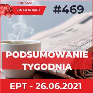 #469 Weekendowy ekspresowy przegląd tygodnia, czyli EPT na dzień 26 czerwca 2021