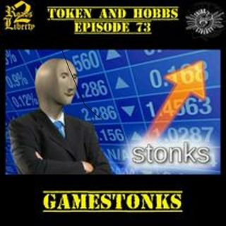 GameStonk: Token and Hobbs #73