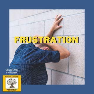 Episode 027-Frustration-The-Leader Tree
