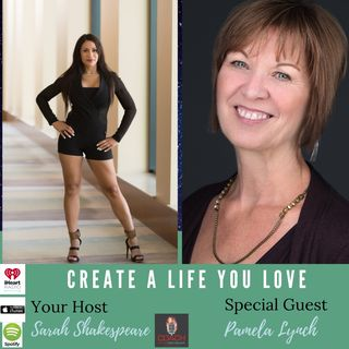 How to Create Your Positive Reality with Special Guest, Pamela Lynch
