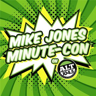 Mike Jones Minute-Con 4/20/21