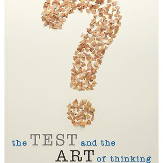 #11 The Test & The Art of Thinking