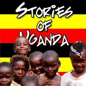 Stories of Uganda