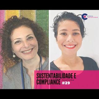 #029 Potencial Compliance Cast | Sustentabilidade e Compliance, uma conversa muito franca com Sonia Favaretto