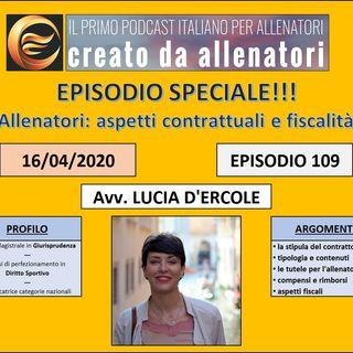 """Episodio 109: Lucia D'Ercole - """"Contratti e fiscalità"""""""