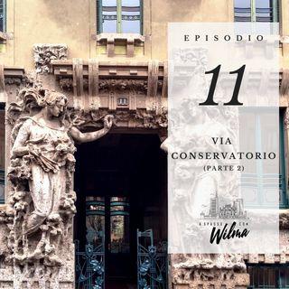 Puntata 11 - Via Conservatorio - 2