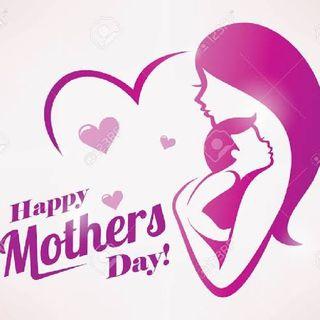 Happy Mother's Day - SatDoc Radio