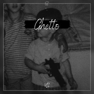 VLI - Ghetto