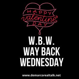 "Way Back Wednesday Sizzling Slow Jamz ""Valentines Day Special"""