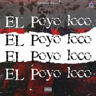 Bakuladas - El Poyo Loco (Rap) (Prod Dengo Mix) Mdp Muzik