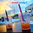 BREEK PARTY 1