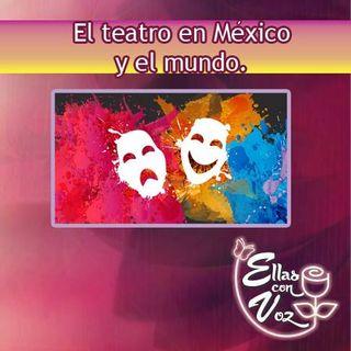 El teatro en México y el mundo