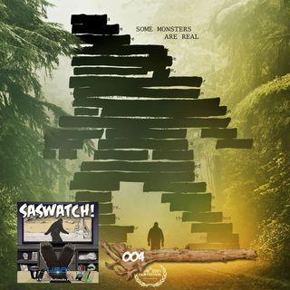 SW: 004: Sasquatch