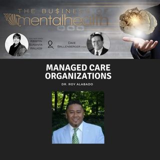 Mental Health Business: Managed Care Organizations