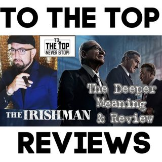 The Irishman - The Deeper Meaning & Review