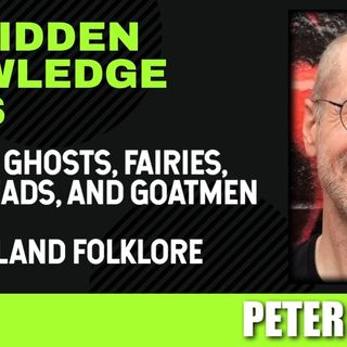 Witches, Ghosts, Fairies, Melonheads, and Goatmen - New England Folklore with Peter Muise