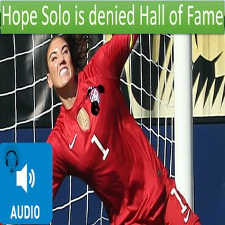Does Hope Solo Deserve to be in the US Soccer Hall of Fame