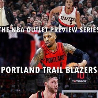 The 2018-19 NBA Outlet Preview Series: Portland Trail Blazers