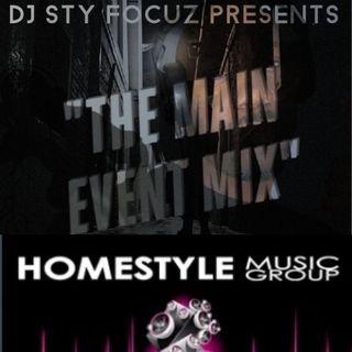 DJ STY FOCUZ MAIN EVENT MIX EP126 5/15/21 #HSM