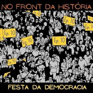 A festa da democracia #10