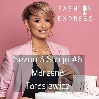 Sezon 3, Stacja 6: Czy w makijażu liczą się trendy? Inspirująca rozmowa z Marzeną Tarasiewicz