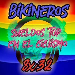 BKN 8x32 Lo de los SUELDOS en el ciclismo 💰💶💸