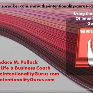 The Intentionality Gurus with Candace Pollock 11_28_20