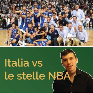 L'Italia vs le stelle NBA