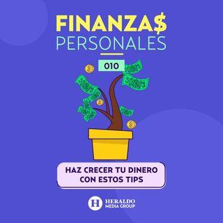 ¿Cómo hacer más dinero? | Finanzas Personales: consejos para ahorrar y hacer crecer tu dinero