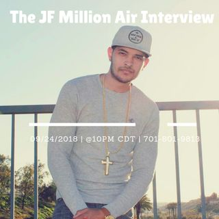 The JF Million Air Interview.