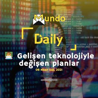 👩💻 Gelişen teknolojiyle değişen planlar