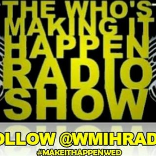 Who's Making It Happen Radio Station