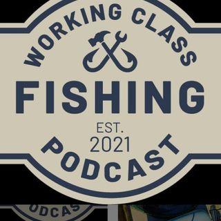 Working Class Fishing: Brian and Jon