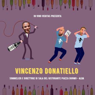 #24 - IVV presenta: Vincenzo Donatiello Sommelier e Direttore di Sala di Piazza Duomo - Alba