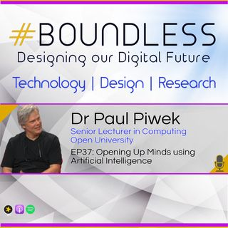 EP37: Dr Paul Piwek, Senior Lecturer in Computing, Open University: Opening up minds with artificial intelligence