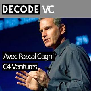 Avec Pascal Cagni, CEO de C4 Ventures