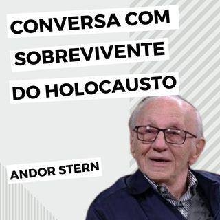 Andor Stern: conversa com o sobrevivente do Holocausto