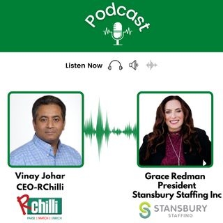 Vinay Johar, CEO of RChilli, and Grace Redman, President, Stansbury Staffing Inc, talks about the recruiters' journey