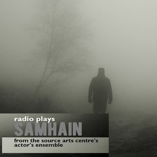 Samhain @The Source Radio Plays