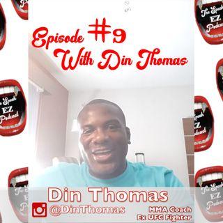 Din Thomas, Episode 9 of The SpeakEZ Podcast