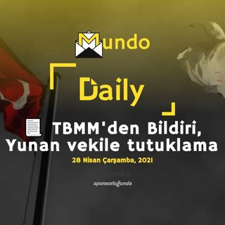 📃 TBMM'den Bildiri, Yunan vekile tutuklama