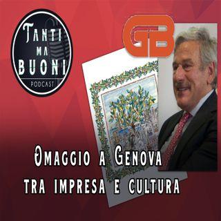 ep.17 - Omaggio a Genova tra impresa e cultura