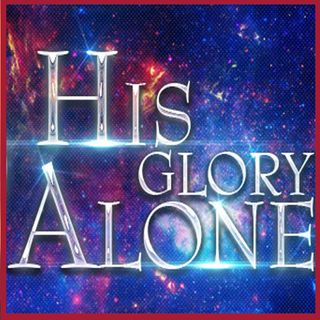 His Glory Alone