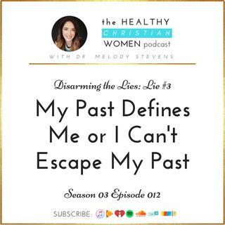 """S03 E012:  Lie #3 - """"I Can't Escape My Past"""""""