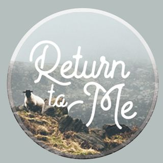 Return to Me (Part 3)